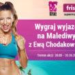 Metamorfoza z Ewą Chodakowską na rajskich Malediwach  – konkurs Frisco.pl i BeRAW